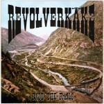 Revolverkäke - Ride The Rails