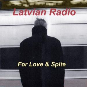 For love & spite