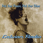 Latvian Radio - Pick your poison, pick your blues